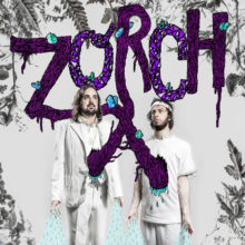 Zorch – Zzoorrcchh (2013)
